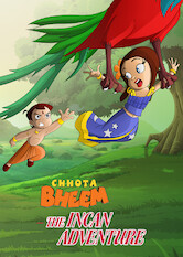 Search netflix Chhota Bheem and the Incan Adventure