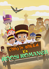 Search netflix Chhota Bheem Ka Roosi Romanch